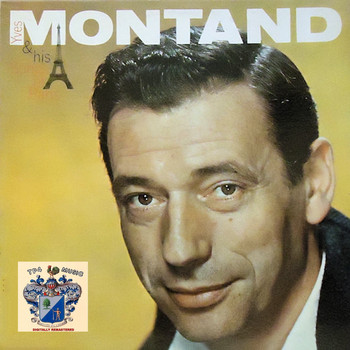 Yves Montand - Yves Montand and His Songs of Paris