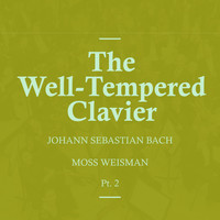 l'Orchestra Filarmonica di Moss Weisman - Bach: The Well-Tempered Clavier Pt.2