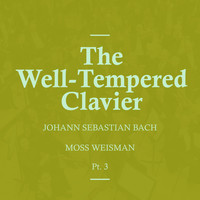 l'Orchestra Filarmonica di Moss Weisman - Bach: The Well-Tempered Clavier Pt.3