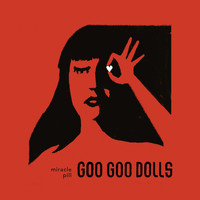 The Goo Goo Dolls - Money, Fame & Fortune
