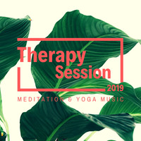 Healing Music - Therapy Session 2019: Meditation & Yoga Music