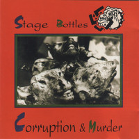 Stage Bottles - Corruption & Murder