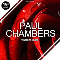 Paul Chambers - Tender as a Rose