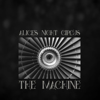 Alice's Night Circus - The Machine