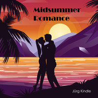 Jürg Kindle - Midsummer Romance