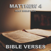 Bible Verses - Holy Bible Kjv Matthew 4
