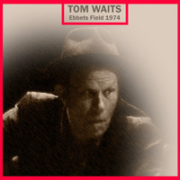 Tom Waits - Ebbets Field 1974 (Live)