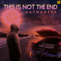 Ratnadeep - This is not the end