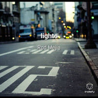 Rod Mejia - Lights