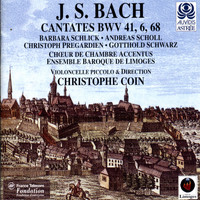 Christophe Coin - Bach: Cantates With Violoncello Piccolo (BWV 6, 41 & 68)