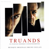Bruno Coulais - Truands (Original Motion Picture Soundtrack)