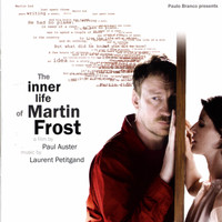 Laurent Petitgand - The Inner Life of Martin Frost (Original Motion Picture Soundtrack)