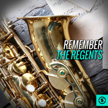 The Regents - Remember the Regents