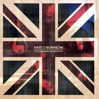 Marco Bonvicini - The London Session EP