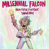 Millennial Falcon - Beautiful / Unique Snowflake (Explicit)