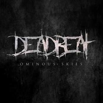 Deadbeat - Ominous Skies (Explicit)