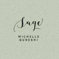 Michelle Qureshi - Sage