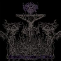 Archgoat - Eternal Damnation of Christ (Explicit)