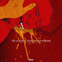 Calix - The Lesser Of Your Greater Friends (Explicit)