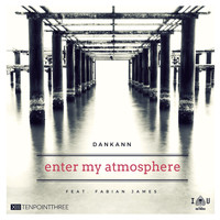Dankann - Enter My Atmosphere