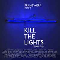 Framewerk - Kill the Lights, Vol. 2