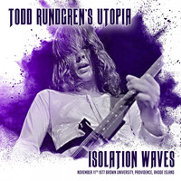 Todd Rundgren - Isolation Waves (Live 1977)
