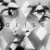 Gliss - Pale Reflections