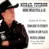 Michael Peterson - Drink, Swear, Steal and Lie