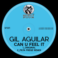 Gil Aguilar - Can U Feel It