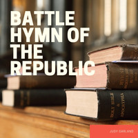 Judy Garland - Battle Hymn of the Republic