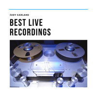 Judy Garland - Best Live Recordings