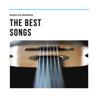 Marilyn Monroe - The Best Songs