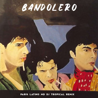 Bandolero - Paris Latino