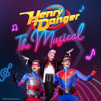 Henry Danger The Musical Cast - Henry Danger The Musical (Original Soundtrack)