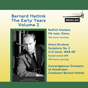 Bernard Haitink - Bernard Haitink: The Early Years, Vol. 2