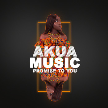 Akua Music - Promise to You