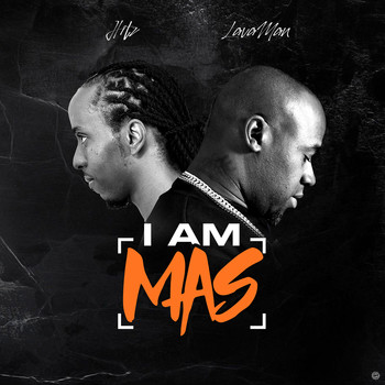 Hitz & Lava Man - I Am Mas