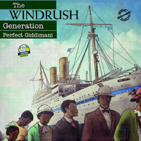 Perfect Giddimani - The Windrush Generation (feat. David Lammy)