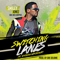 Smiley Jonez / Smiley Jonez - Switching Lanes