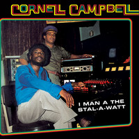 Cornell Campbell - I Man A The Stal-A-Watt