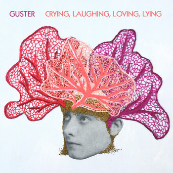 Guster - Crying, Laughing, Loving, Lying