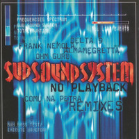 Sud Sound System - No playback