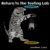 Jonathan Care - Return to the Testing Lab