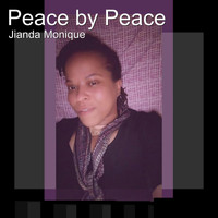 Jianda Monique - Peace by Peace