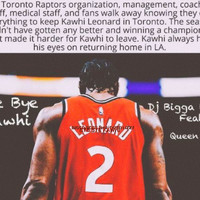 Bigga Boss - Bye Bye Kawhi (feat. Queen Izzy) (Radio Edit)