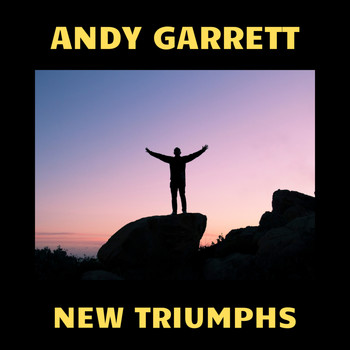Andy Garrett - New Triumphs