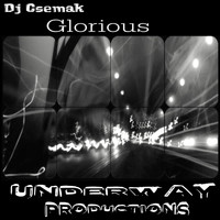 Dj Csemak - Glorious
