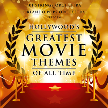 Various Artists - Hollywood's Greatest Movie Themes of All Time