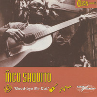 Ñico Saquito - Good-bye Mr Cat