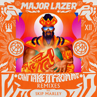 Major Lazer - Can't Take It From Me (feat. Skip Marley) (Remixes)